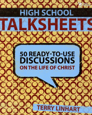High School TalkSheets: 50 Ready-to-Use Discussions of the Life of Christ - Slightly Imperfect  -