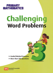 Singapore Math Challenging Word Problems for Primary Mathematics 3    -