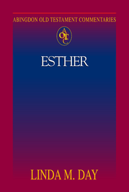 Abingdon Old Testament Commentary - Esther - eBook  -     By: Linda Day