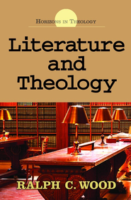 Literature and Theology - eBook  -     By: Ralph C. Wood