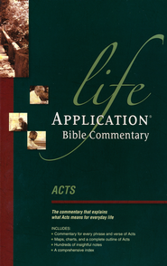 Acts, NLT Life Application Bible Commentary   -     By: Bruce Barton, Dave Veerman, Grant R. Osborne