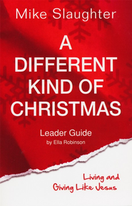 A Different Kind of Christmas Leader Guide: Living and Giving Like Jesus - eBook  -