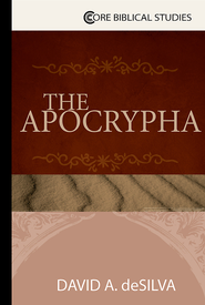The Apocrypha - eBook  -     By: David A. deSilva