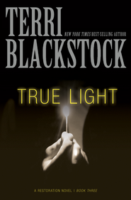 True Light - eBook  -     By: Terri Blackstock