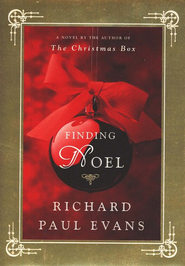 Finding Noel: A Novel  -              By: Richard Paul Evans