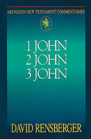 Abingdon New Testament Commentary 1, 2 & 3 John - eBook  -     By: David Rensberger