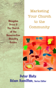 Marketing Your Church to the Community - eBook  -     By: Adam Hamilton