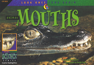 Animal Mouths: Look Once, Look Again Science Series   -