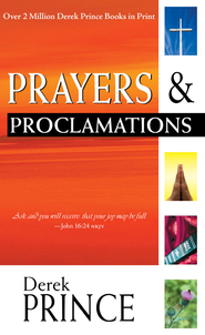 Prayers & Proclamations - eBook  -     By: Derek Prince