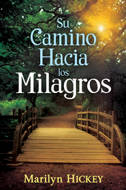 Su Camino Hacia Los Milagros - eBook  -     By: Marilyn Hickey