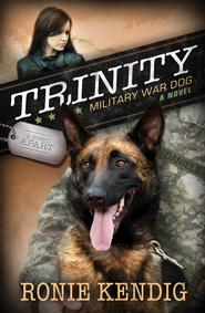 Trinity: Military War Dog - eBook  -     By: Ronie Kendig