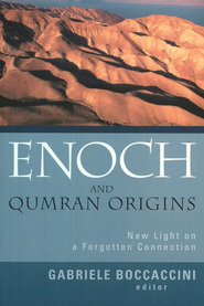 Enoch & Qumran Origins: New Light on a Forgotten Connection  -     By: Gabriele Boccaccini