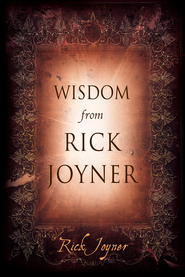 Wisdom From Rick Joyner - eBook  -     By: Rick Joyner
