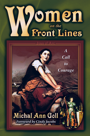 Women on the Front Lines: A Call to Courage - eBook  -     By: Michal Ann Goll