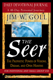 The Seer Devotional And Journal: Daily Devotional Journal - A 40-Day Personal Journey - eBook  -     By: Jim W. Goll