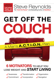 Get Off The Couch and Into Shape - eBook  -     By: Steve Reynolds