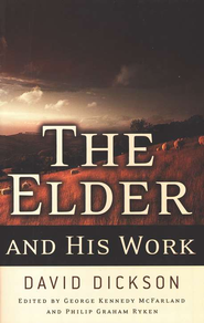 The Elder and His Work  -     By: David Dickson