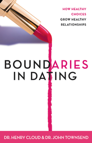 Boundaries in Dating: How Healthy Choices Grow Healthy Relationships - eBook  -     By: Dr. Henry Cloud, Dr. John Townsend