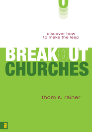 Breakout Churches: Discover How to Make the Leap - eBook  -     By: Thom S. Rainer