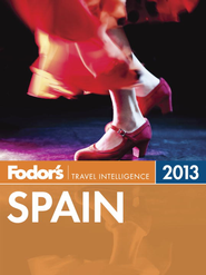 Fodor's Spain 2013 - eBook  -     By: Fodor's