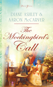 The Mockingbird's Call - eBook  -     By: Diane Ashley, Aaron McCarver