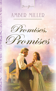 Promises, Promises - eBook  -     By: Amber Miller