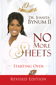 No More Sheets: Starting Over - eBook  -     By: Juanita Bynum