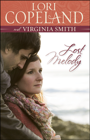 Lost Melody    -     By: Lori Copeland, Virginia Smith