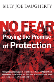 No Fear: Praying the Promises of Protection - eBook  -     By: Billy Joe Daugherty