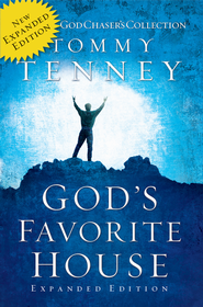 God's Favorite House: The Expanded Edition - eBook  -     By: Tommy Tenney
