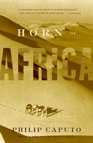 Horn of Africa: A Novel - eBook  -     By: Philip Caputo