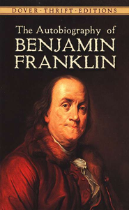 The Autobiography of Benjamin Franklin: Dover Thrift Editions   -     By: Benjamin Franklin