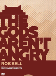 The Gods Aren't Angry, DVD   -              By: Rob Bell
