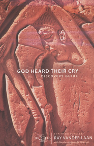 God Heard Their Cry Discovery Guide, Faith Lessons Volume 8   -     By: Ray Vander Laan, Stephen Sorenson, Amanda Sorenson