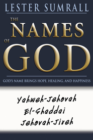 Names Of God - eBook  -     By: Lester Sumrall