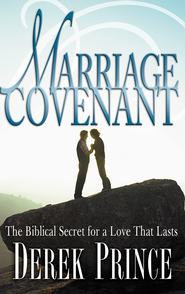 Marriage Covenant - eBook  -     By: Derek Prince