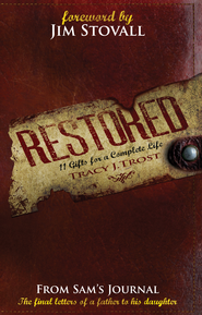 Restored: 11 Gifts for a Complete Life - eBook  -     By: Tracy J. Trost