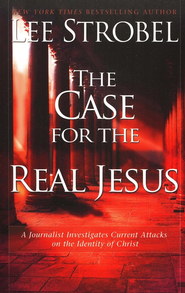 The Case for the Real Jesus - Slightly Imperfect  -