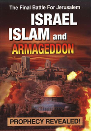Israel, Islam, and Armageddon DVD   -