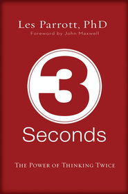 3 Seconds: The Power of Thinking Twice - eBook  -     By: Dr. Les Parrott