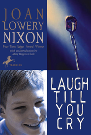 Laugh Till You Cry - eBook  -     By: Joan Lowery Nixon