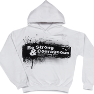 Be Strong and Courageous Hoodie, White, Medium  -
