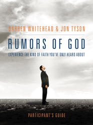 Rumors of God Participant's Guide - eBook  -     By: Darren Whitehead, Jon Tyson