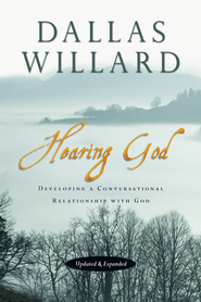 Hearing God: Developing a Conversational Relationship with God - eBook  -     By: Dallas Willard