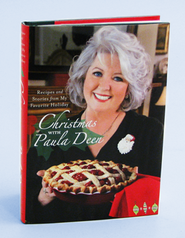 Christmas With Paula Deen: Recipes and Stories from My Favorite Holiday  -              By: Paula Deen