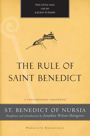 The Rule of Saint Benedict - eBook  -     By: St. Benedict of Nursia, Jonathan Wilson-Hartgrove