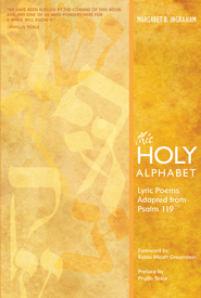 This Holy Alphabet: Lyric Poems Adapted from Psalm 119 - eBook  -     By: Margaret B. Ingraham