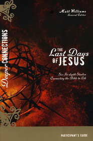 Last Days of Jesus, Participant's Guide - Slightly Imperfect  -