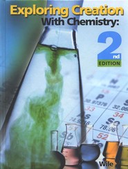 Exploring Creation with Chemistry (2nd Edition), Textbook   -     By: Dr. Jay L. Wile