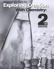 Exploring Creation with Chemistry (2nd Edition), Solutions & Test Book  -              By: Dr. Jay L. Wile